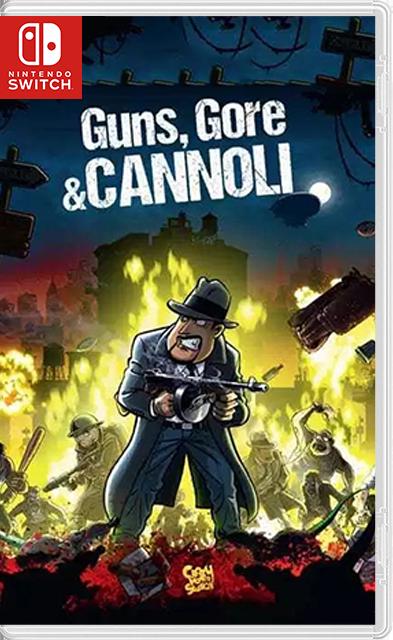 Guns, Gore and Cannoli 1 Switch NSP XCI NSZ