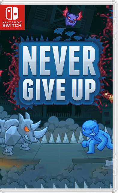 Never Give Up Switch NSP