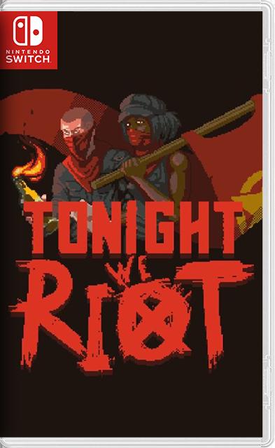 Tonight We Riot Switch NSP XCI NSZ