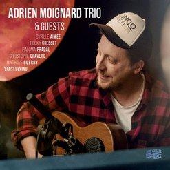 Adrien Moignard - Adrien Moignard Trio and Guests (2020)