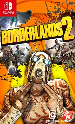 Borderlands 2: Game of the Year Switch NSP XCI NSZ