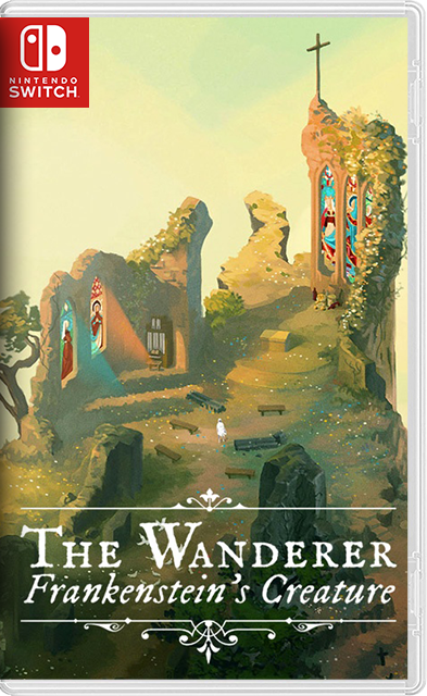 The Wanderer: Frankenstein's Creature Switch NSP XCI NSZ
