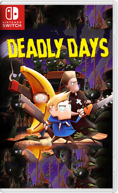 Deadly Days Switch NSP XCI NSZ