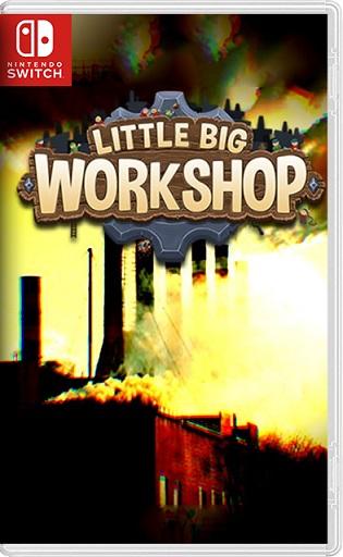 Little Big Workshop Switch NSP XCI