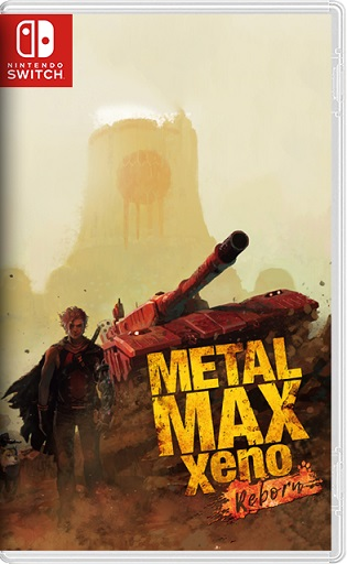 METAL MAX Xeno: Reborn メタルマックスゼノ リボーン Switch NSP XCI NSZ