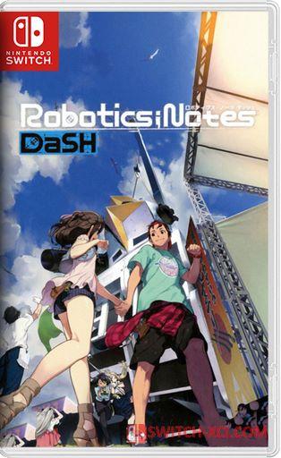 ROBOTICS;NOTES DaSH Switch NSP XCI NSZ