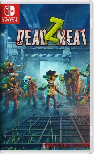 Dead Z Meat Switch NSP XCI