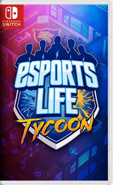 Esports Life Tycoon Switch NSP XCI NSZ