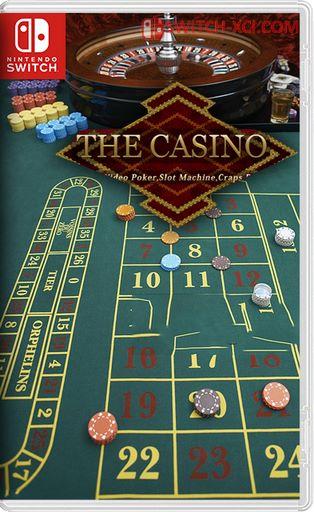 The Casino -Roulette, Video Poker, Slot Machines, Craps, Baccarat- Switch NSP XCI NSZ