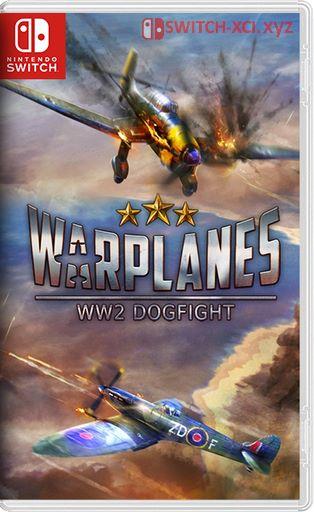 Warplanes: WW2 Dogfight Switch NSP XCI