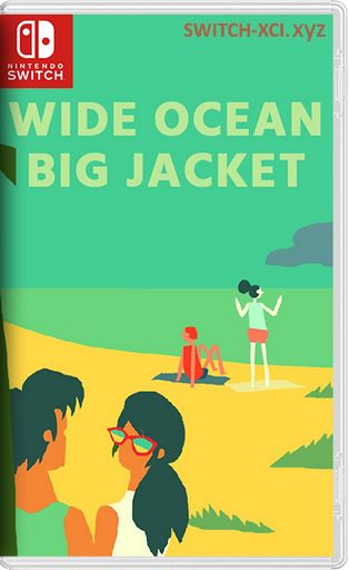 Wide Ocean Big Jacket Switch NSP XCI