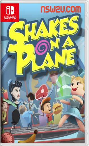 Shakes on a Plane Switch NSP XCI NSZ