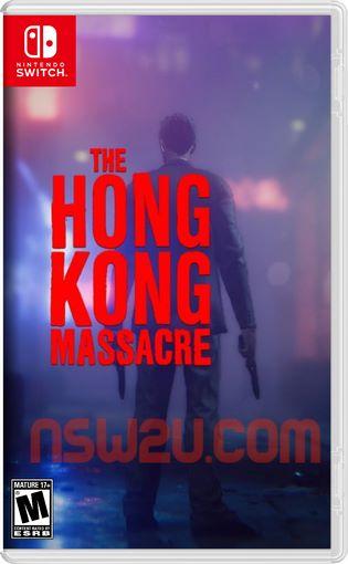 The Hong Kong Massacre Switch NSP XCI