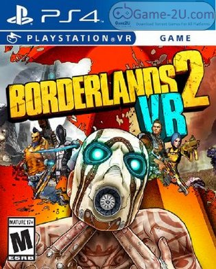 Borderlands 2 VR PS4 PKG