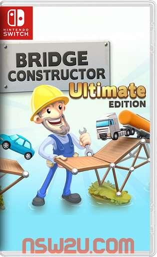 Bridge Constructor Ultimate Edition Switch NSP XCI