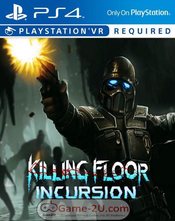 Killing Floor: Incursion PS4 PKG