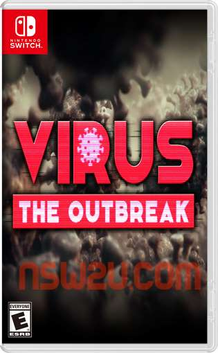 VIRUS: The Outbreak Switch NSP XCI NSZ