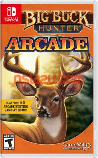 Big Buck Hunter Arcade Switch NSP XCI NSZ
