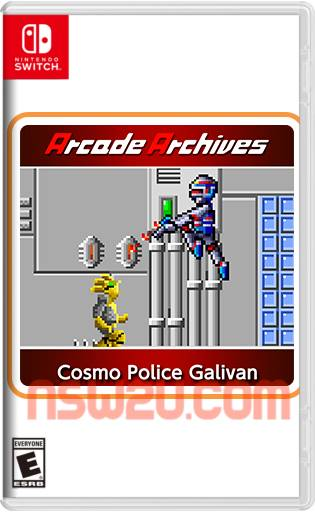 Arcade Archives Cosmo Police Galivan Switch NSP XCI NSZ