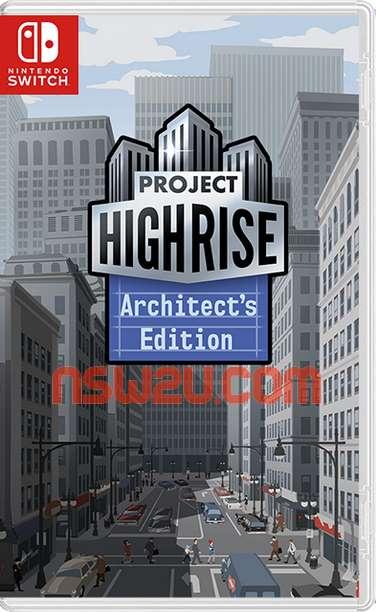 Project Highrise: Architect's Edition Switch NSP XCI NSZ