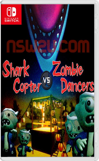 Shark Copter vs. Zombie Dancers Switch NSP XCI