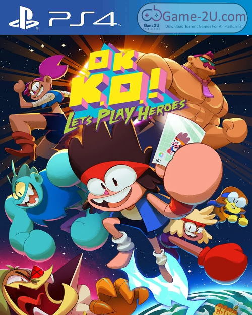 OK K.O.! Let's Play Heroes PS4 PKG