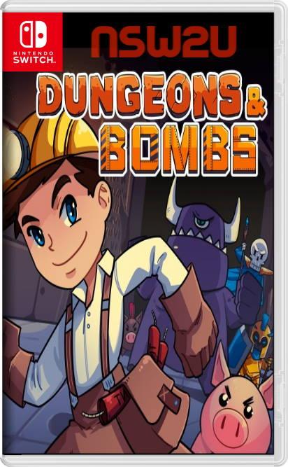 Dungeons & Bombs Switch NSP XCI NSZ