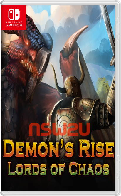 Demon's Rise – Lords of Chaos Switch NSP XCI