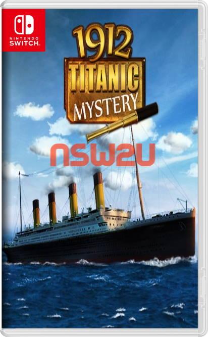 1912: Titanic Mystery Switch NSP XCI NSZ