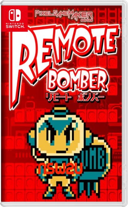 Pixel Game Maker Series Remote Bomber Switch NSP XCI