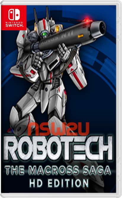 Robotech: The Macross Saga HD Edition Switch NSP XCI