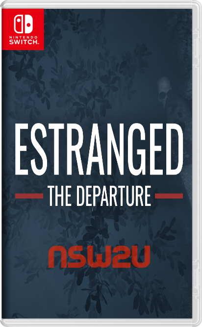 Estranged: The Departure Switch NSP XCI NSZ