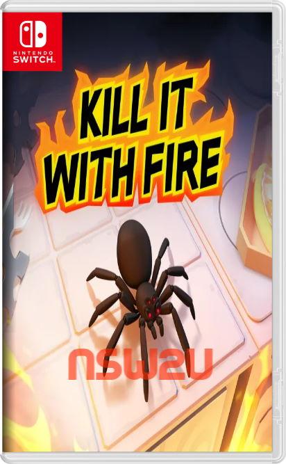 Kill It With Fire Switch NSP XCI NSZ