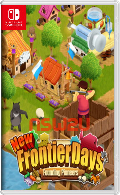New Frontier Days ~Founding Pioneers~ Switch NSP XCI