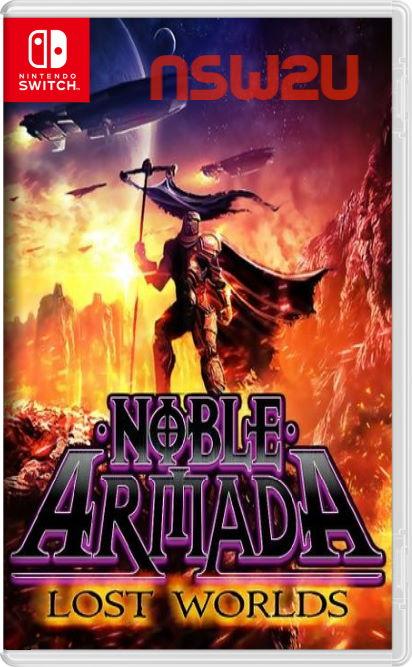 NOBLE ARMADA: LOST WORLDS Switch NSP XCI NSZ