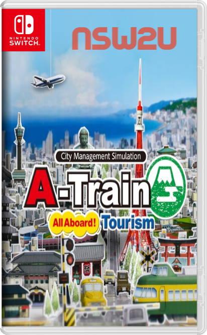 A-Train All Aboard! Tourism Switch NSP XCI NSZ