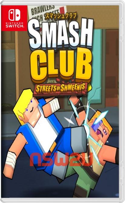Smash Club: Streets of Shmeenis Switch NSP XCI NSZ