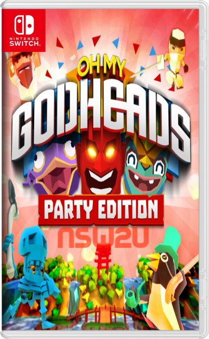 Oh My Godheads: Party Edition Switch NSP XCI