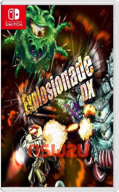 Explosionade DX Switch NSP XCI NSZ