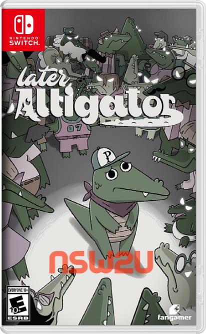 Later Alligator Switch NSP XCI NSZ