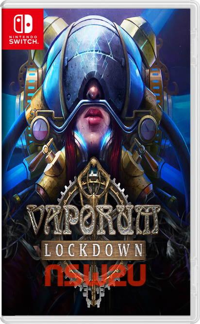 Vaporum: Lockdown Switch NSP XCI NSZ