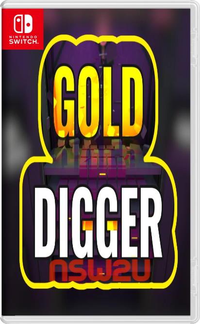 Gold Digger Switch NSP XCI NSZ
