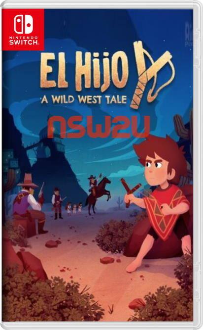 El Hijo – A Wild West Tale Switch NSP XCI NSZ