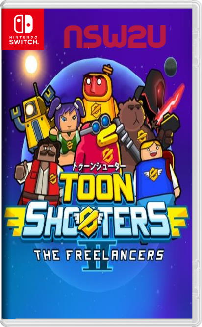 Toon Shooters 2: The Freelancers Switch NSP XCI