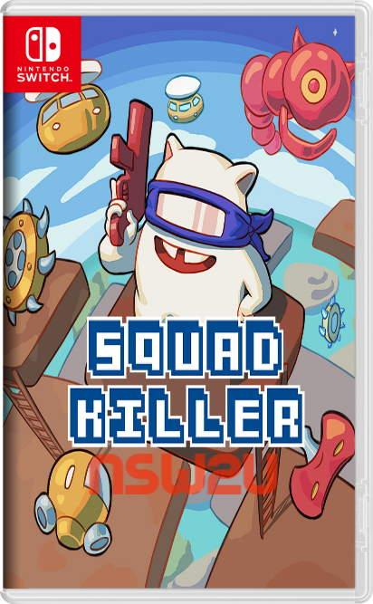 Squad Killer Switch NSP XCI NSZ