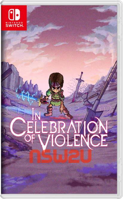 In Celebration of Violence Switch NSP XCI NSZ