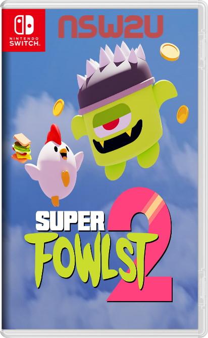 Super Fowlst 2 Switch NSP XCI NSZ