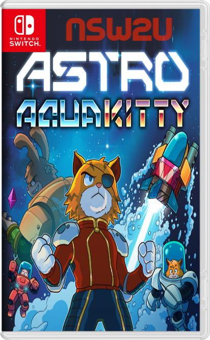 ASTRO AQUA KITTY Switch NSP XCI NSZ