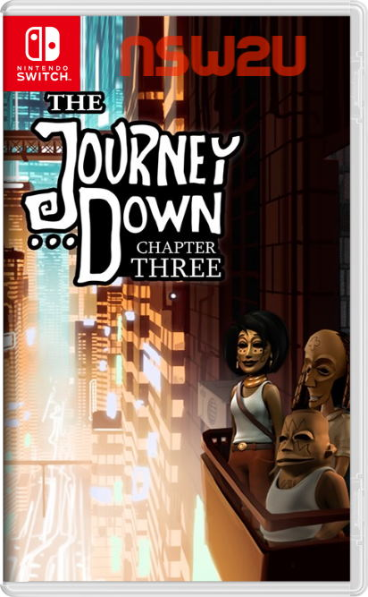 The Journey Down: Chapter Three Switch NSP XCI