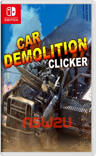 Car Demolition Clicker Switch NSP XCI